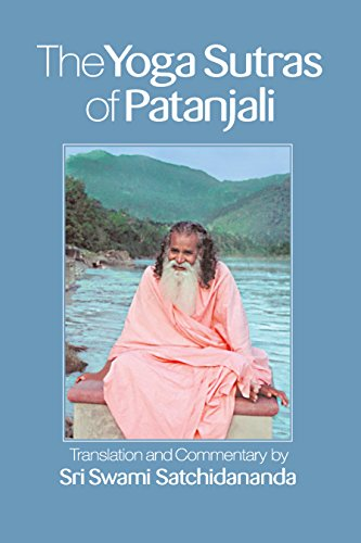 The Yoga Sutras of Patanjali translated by Swami Satchidananda