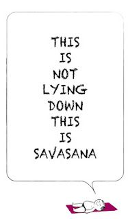 Text: this is not lying down this is savasana